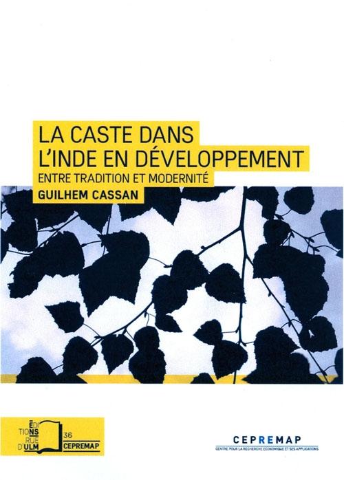 La caste dans l'Inde en développement: Entre tradition et modernité