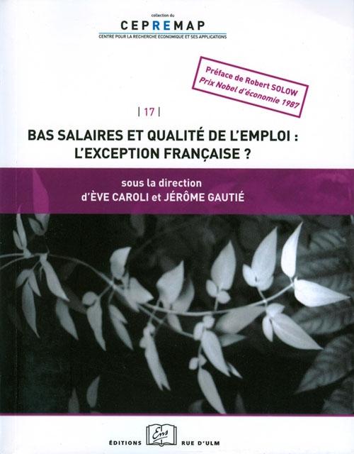 Bas salaires et qualité de l'emploi: l'exception française?