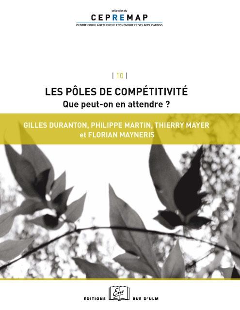 Les pôles de compétitivité: que peut-on en attendre?