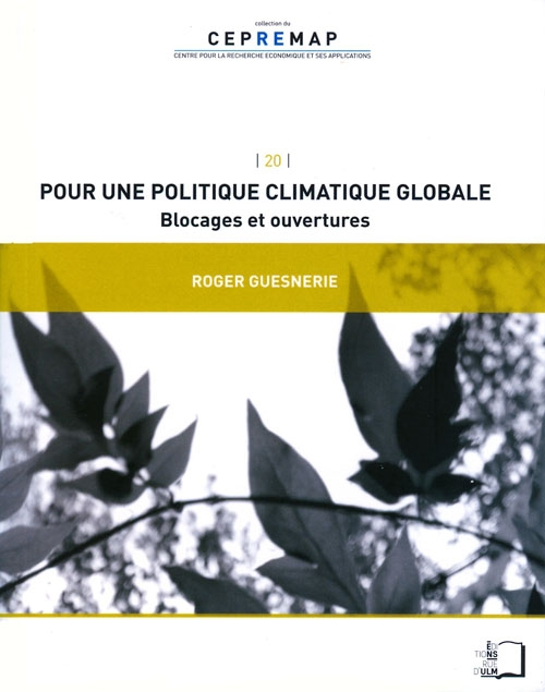 Pour une politique climatique globale – Blocage et ouvertures