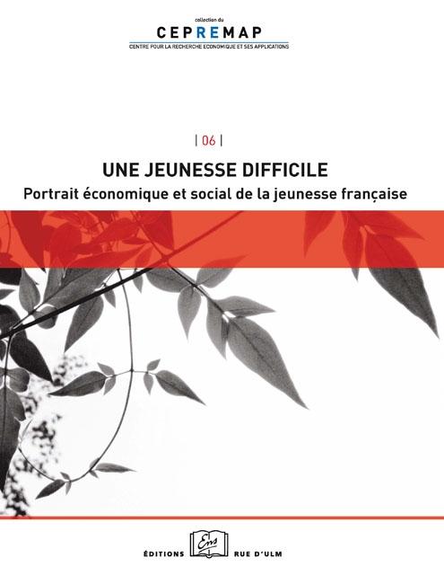 Une Jeunesse Difficile. Portrait économique et social de la jeunesse française