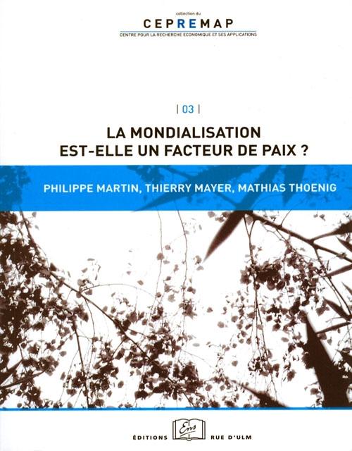 La mondialisation est-elle un facteur de paix?